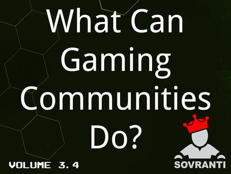 What can Gaming Communities Do?
