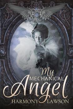 My Mechanical Angel