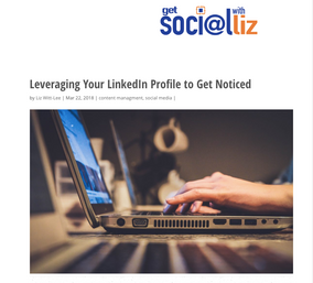 Leveraging Your LinkedIn Profile to Get Noticed