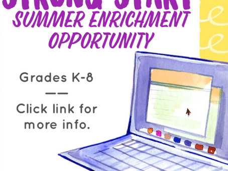 Strong Start Summer Enrichment Opportunity