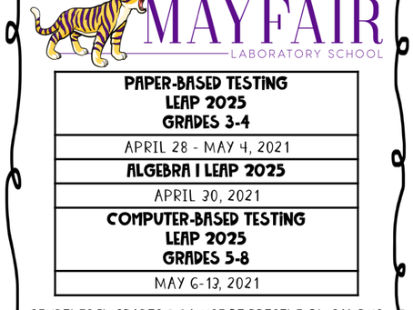 For your Calendars: LEAP Test Info for Spring 2021