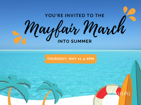 Mayfair March into Summer