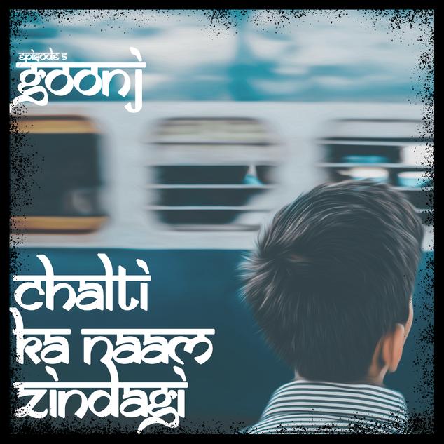 Episode 5 // Chalti ka naam Zindagi