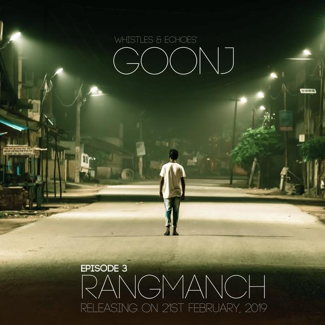 Episode 3 // Rangmanch