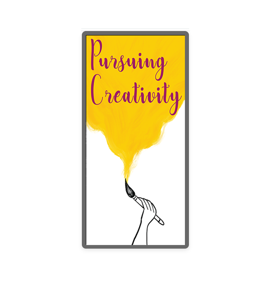 Pursuing Creativity