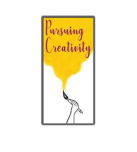 Pursuing Creativity