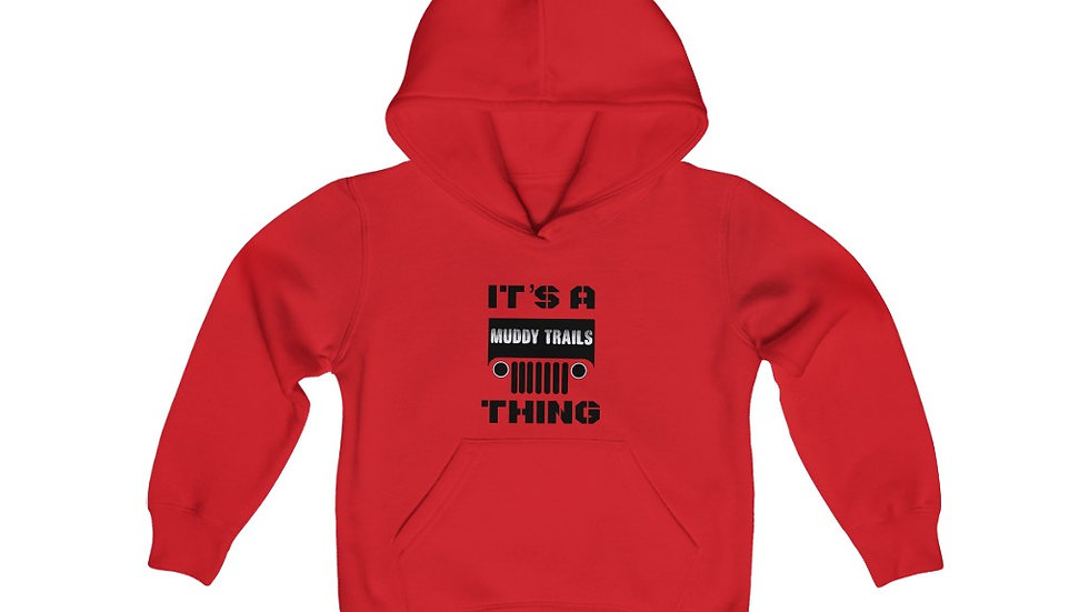 Its A Muddy Trails Thing! Hoodie