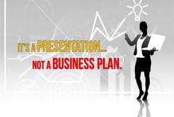 its-a-presentation-not-a-business-plan
