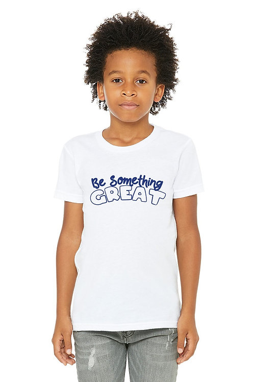 Youth - Be Something Great T-shirt