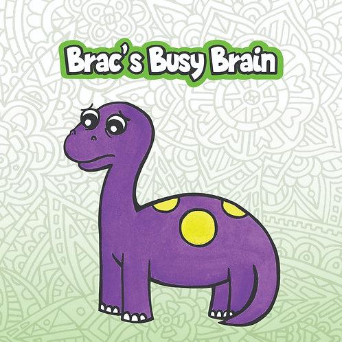 Brac's Busy Brain