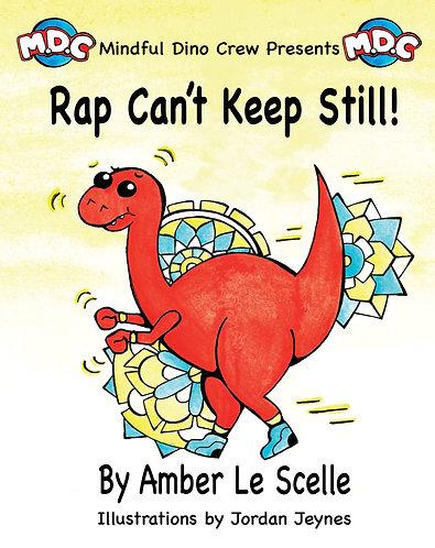 Rap Can't Keep Still
