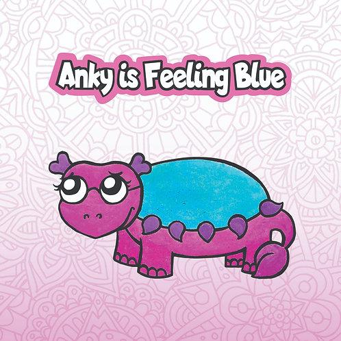 Anky is Feeling Blue