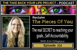The Secret To Self Accountability #004