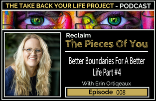 Better Boundaries For A Better Life Pt.#4 #008