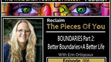 Why Not Having Boundaries Is Just Plain Dumb Pt.#2 #006