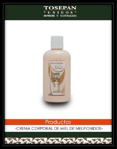 Crema corporal con miel melipona, 250 y 500 ml