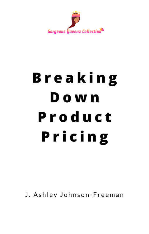 Breaking Down Product Pricing