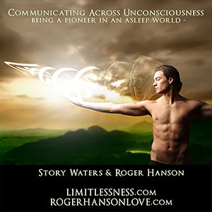 communicating across unconsciousness roger hanson story waters