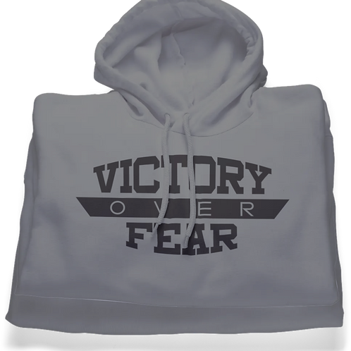 Victory Over Fear (Hoodie)