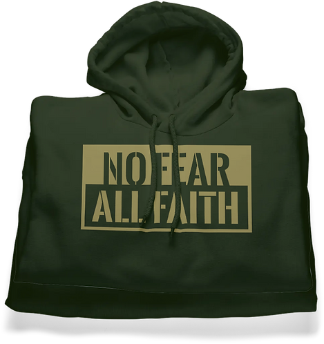 No Fear All Faith (Hoodie)