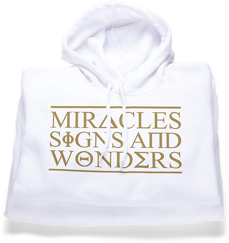 Miracles Signs & Wonders (Hoodie)