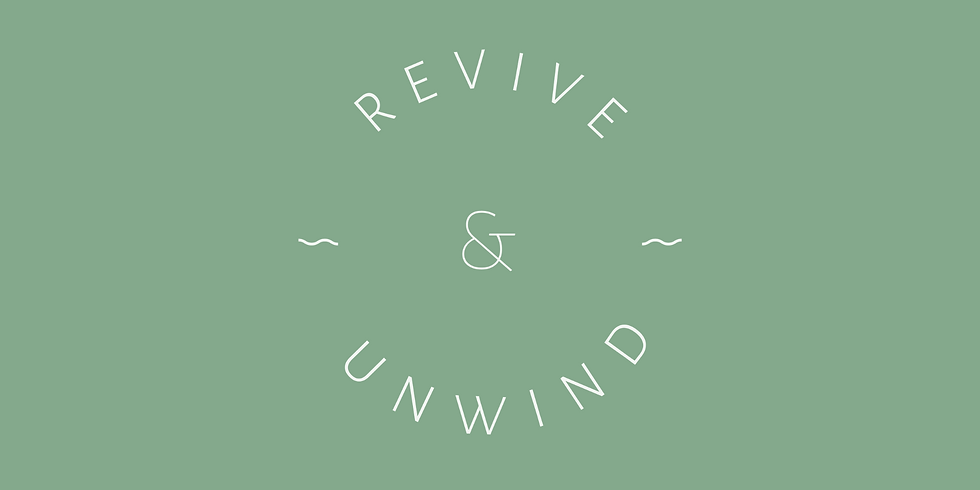Revive & Unwind 4-6PM