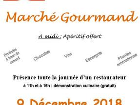 Dimanche 9 Décembre 2018 : Marché Gourmand