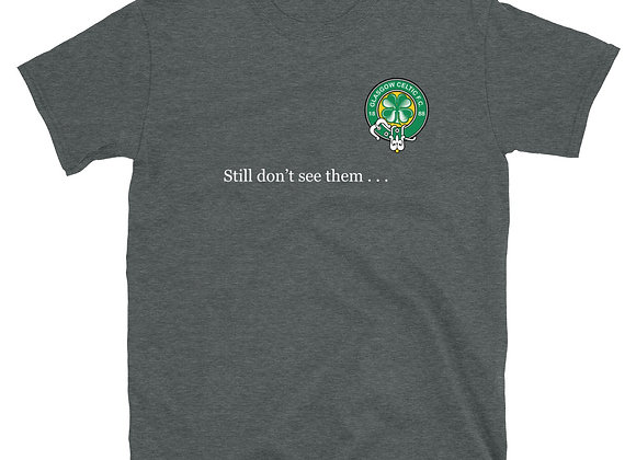 Bhoys & Ghirls - Still don't see them - Hoops Tee