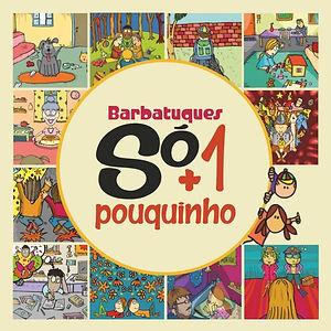 Barbatuques_Só_mais_um_pouquinho.jpg