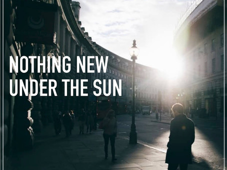 Nothing New Under Sun