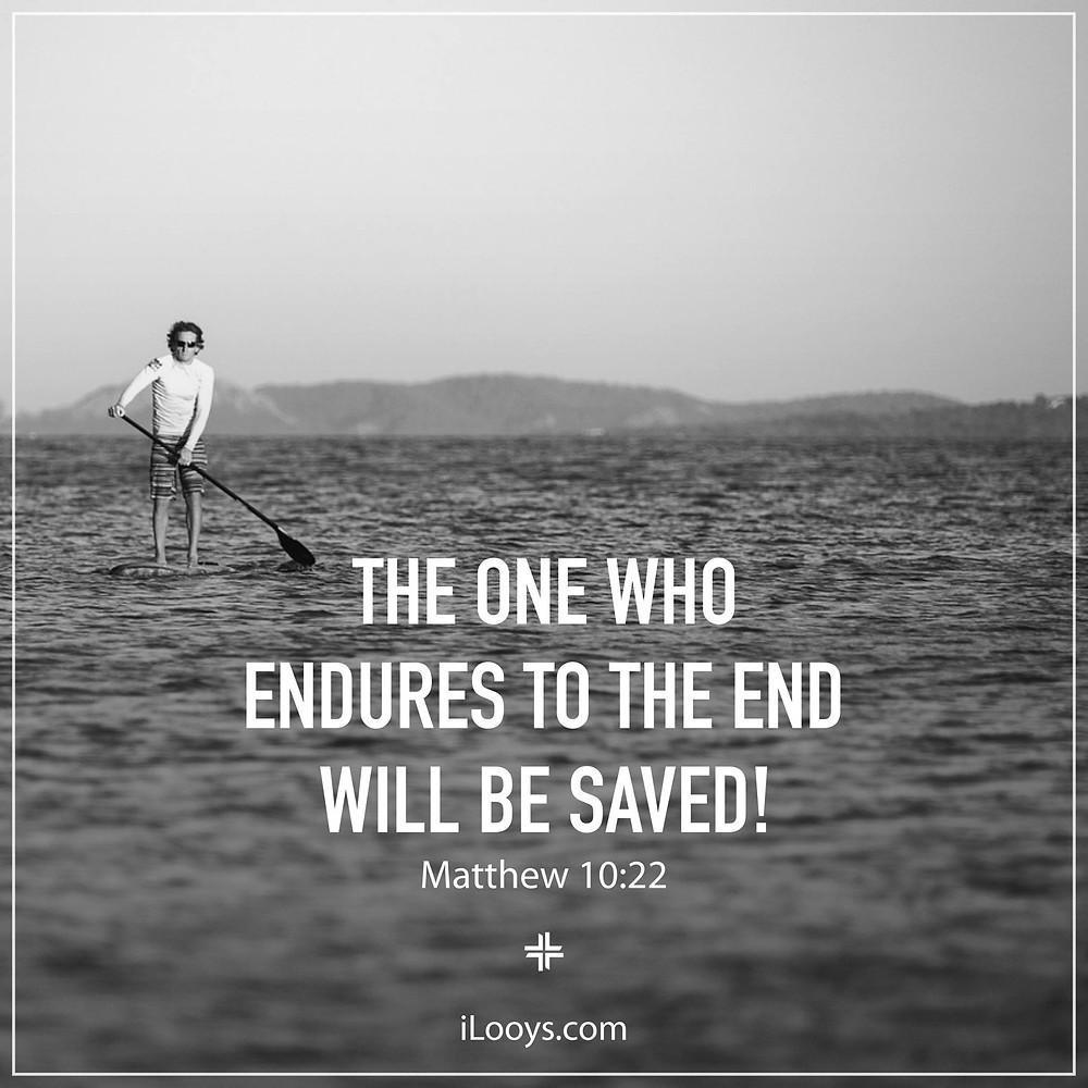 Endurance Matthew 10:22