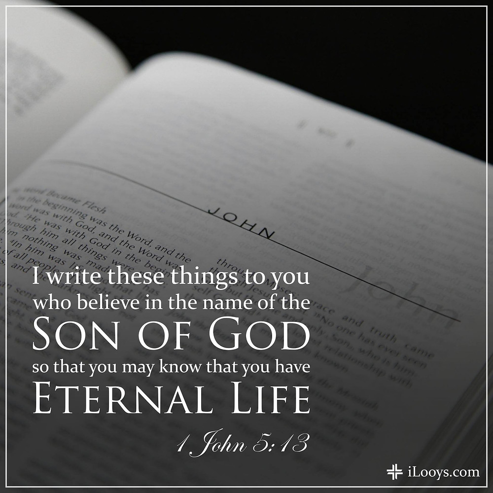 1 John 5:13 eternal life iLooys.com