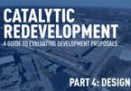 Catalytic Redevelopment Part 4: Incremental Design