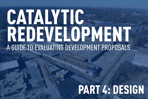 Catalytic Redevelopment Part 4: Incremental Design