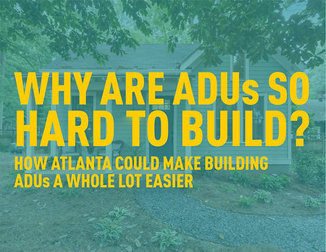 Why ADUs Are So Hard To Build, and How Atlanta Could Make it Easier