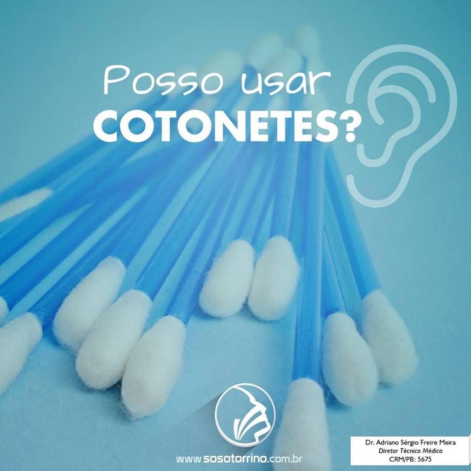 Posso usar cotonetes?