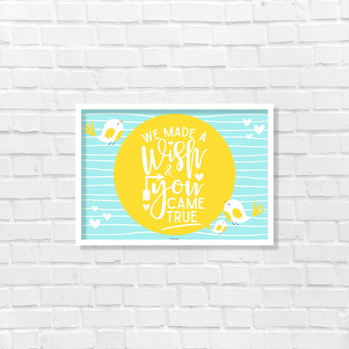 We made a wish and you came true - Magnet Board