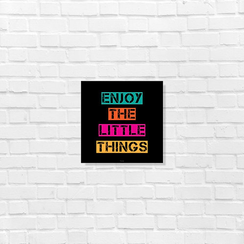 Enjoy the little things - Art frame