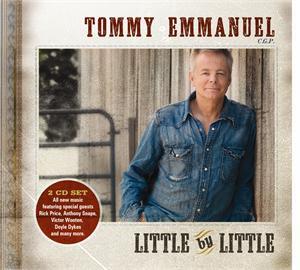 TOMMY EMMANUEL LITTLE BY LITTLE (2011) - DOUBLE CD