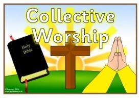 Monday Collective Worship