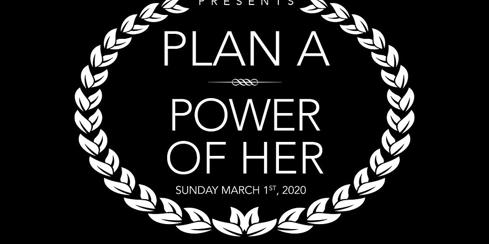 Plan A: Power of Her