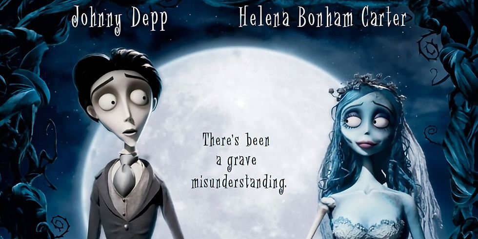 Halloween Cinema Scare Event - Corpse Bride (PG) (2005)  Event Opens at 4pm, Film at 5pm