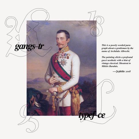 inspired by: Archduke Albrecht Duer, classical portraiture & Gucci.  fonts: Albrecht Durer Gothic & Times New Roman