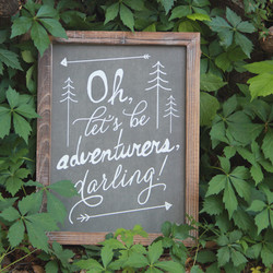 'Oh, let's be adventurers, darling'