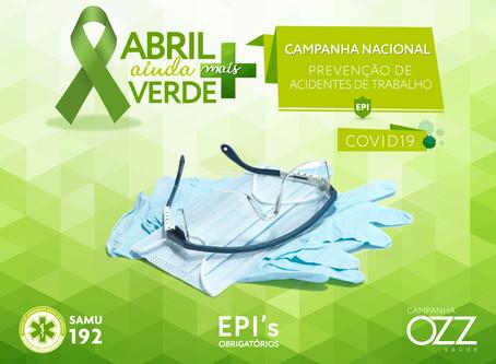 Abril ainda mais verde e o uso dos EPI's