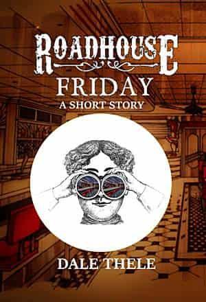 Roadhouse Friday - short story