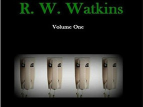 Review: Direct Lines to Hell: The Early Poetry of R.W. Watkins Vol. 1