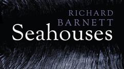 "Review: ""Seahouses"" by Richard Barnett."
