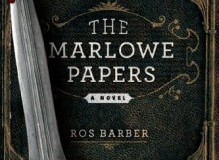 "Review: ""The Marlowe Papers: A Novel In Verse"" by Ros Barber."