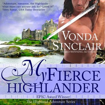 A Reader's Opinion: MY FIERCE HIGHLANDER by Vonda Sinclair (Audiobook)